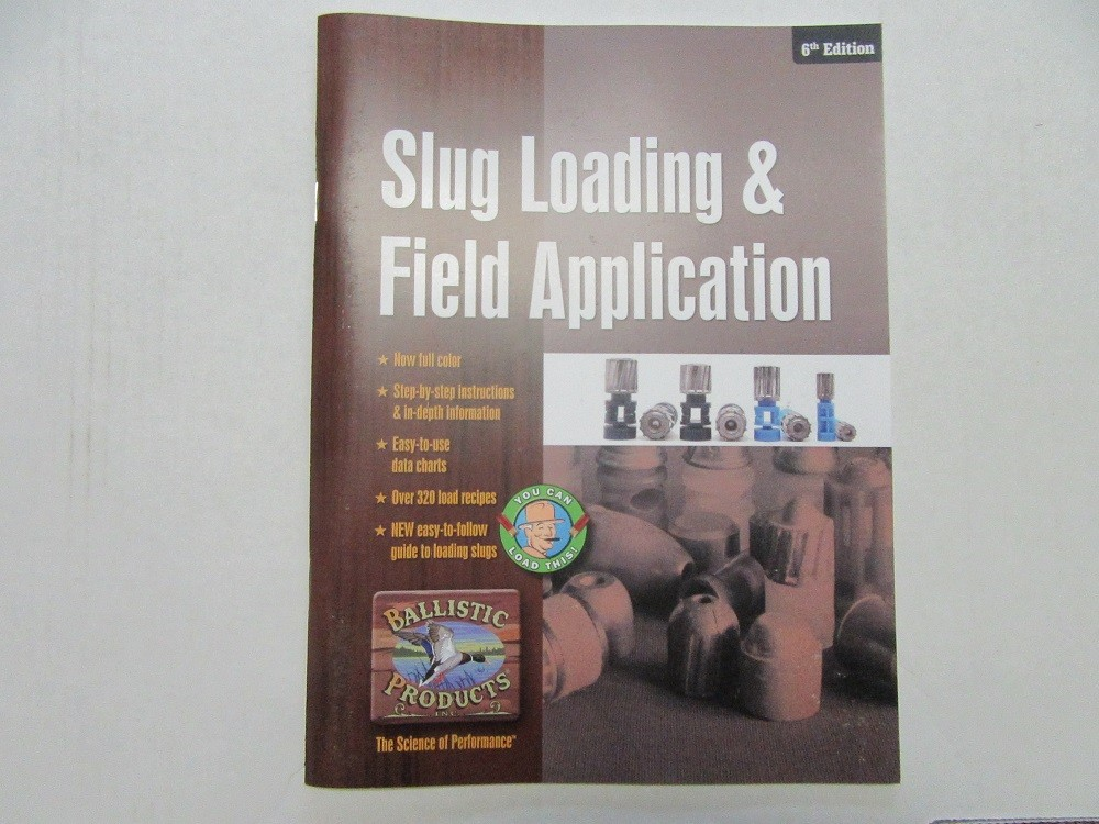 Shotgun Slug Loading & Appliction Manual